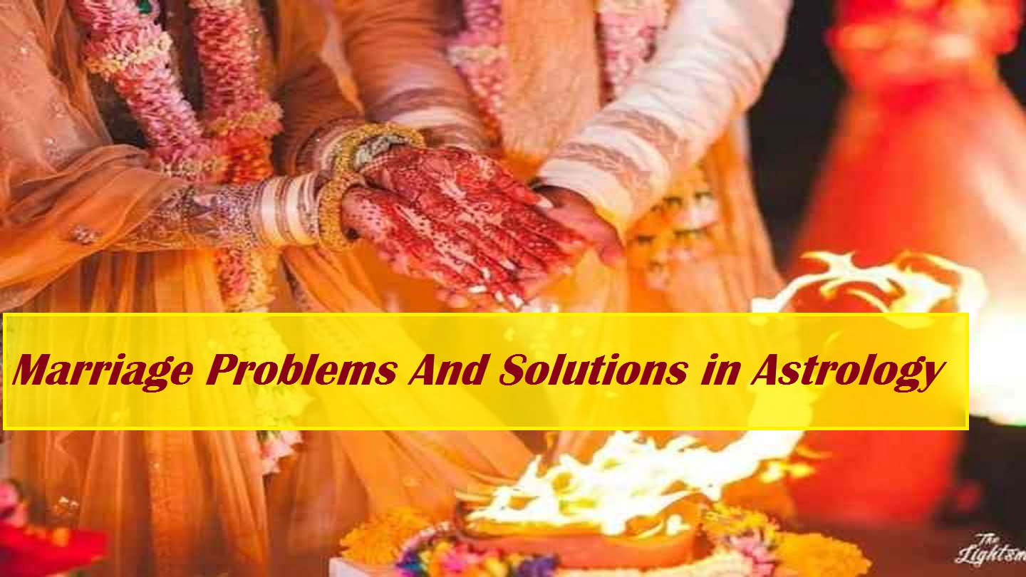marriage problems in astrology