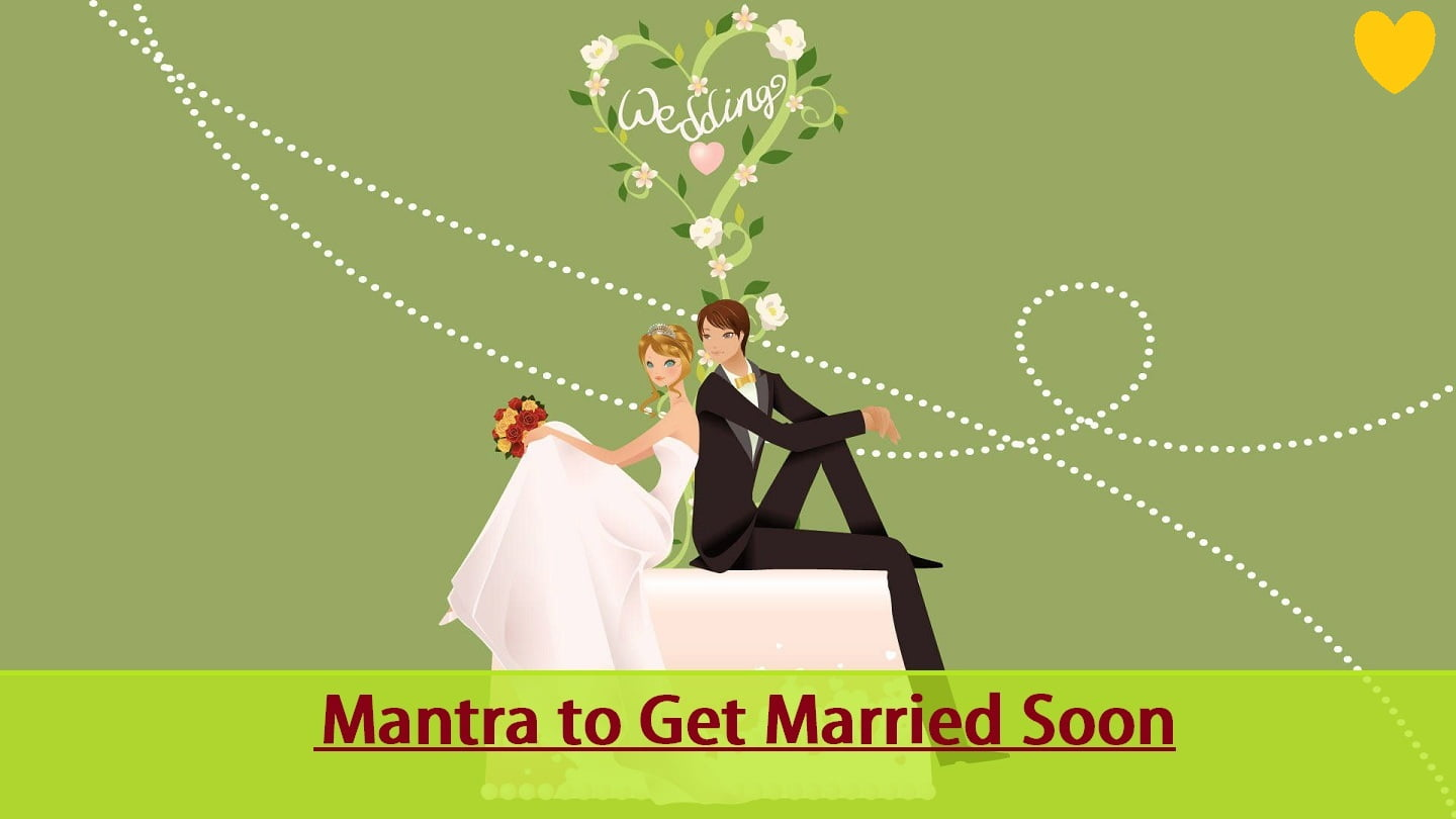 Mantra To Get Married Soon for Boy