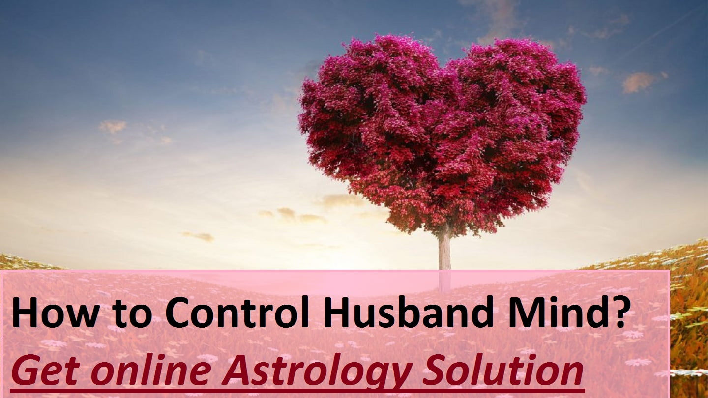 How To Control Husband Mind