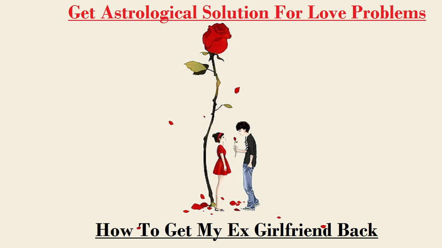 Back what ex do to to get girlfriend How to